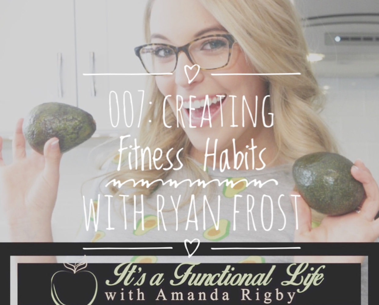 functional medicine podcast, fitness, registered dietitian